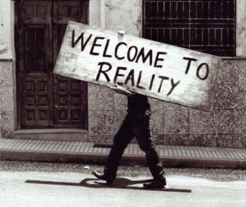 erlcome to reality